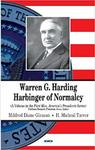 Warren G. Harding: Harbinger of Normalcy by Mildred Diane Gleason and H. Micheal Tarver