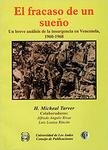 El Fracaso de un Sueño : Un Breve Análisis de la Insurgencia en Venezuela, 1960-1968 by H. Micheal Tarver, Alfredo Angulo Rivas, and Luis Loaiza Rincón