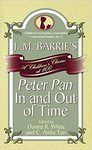 J. M. Barrie's Peter Pan: In and Out of Time